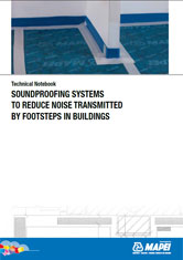Soundproofing systems to reduce noise transmitted by footsteps in buildings