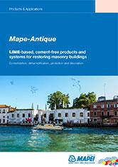 Mape-Antique - LIME-Based Products and Systems for Restoring Masonry Buildings